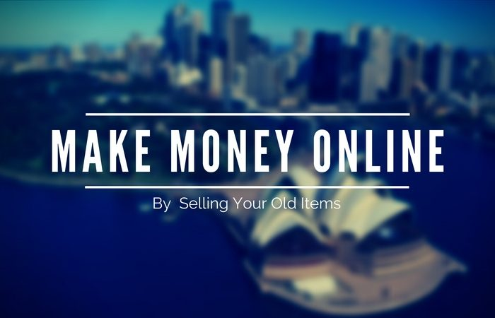 Make Money Online By Selling your Unused Items