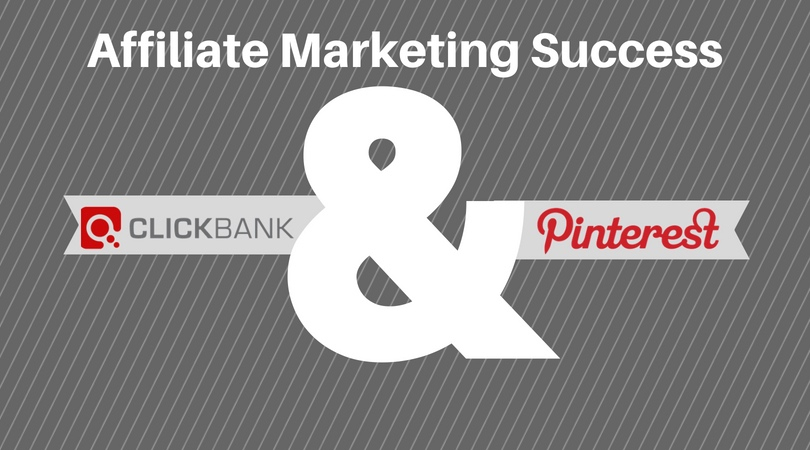 Affiliate Marketing Success with ClickBank