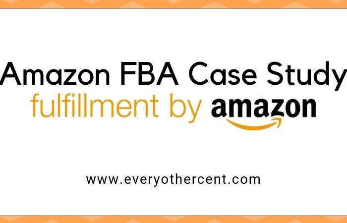 Amazon FBA Case Study Including Results